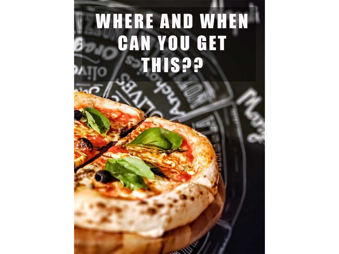 Pizza...When and where?