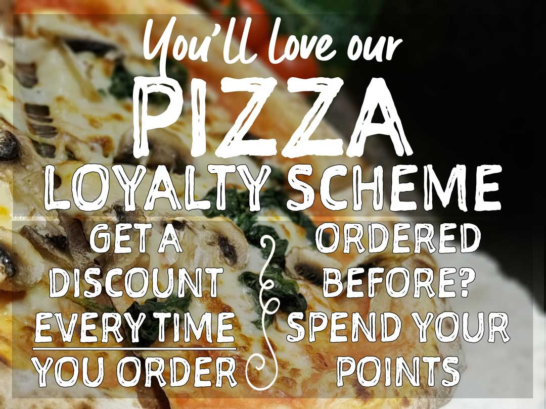 Get a discount every time you order with our loyalty scheme